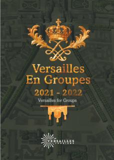 Brochure Versailles en Groupes 2021-2022