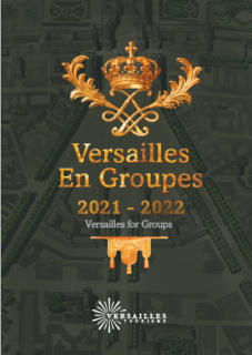 Versailles for Groups Guide 2021-2022